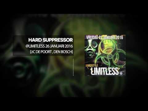 Hard Suppressor - @Limitless 26 Januari 2016