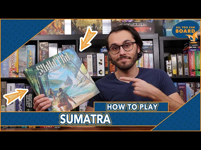 SUMATRA | How to Play | EXPLORE the ISLAND and Become EXPEDITION LEADER!