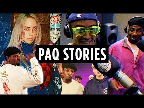 PAQ Stories: Taking Billie Eilish to Dukes Cupboard, Going On Radar Radio and a Huge UnPAQagin'