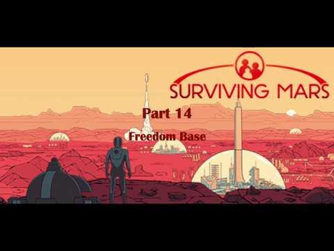 Freedom Base - Surviving Mars (USA) Part 14 |