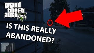 Is this GTA 5 Location REALLY Abandoned? I found out it