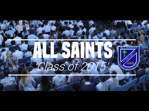 All Saints Catholic Senior College - Class of 2015 Presentation