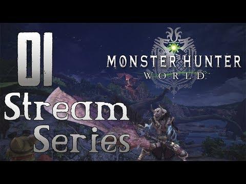 Monster Hunter World - Let's Play Stream Part 1