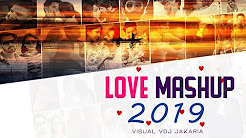 Love Mashup 2019 | Bollywood Love Song | Vdj Royal | VDJ Jakaria Full HD