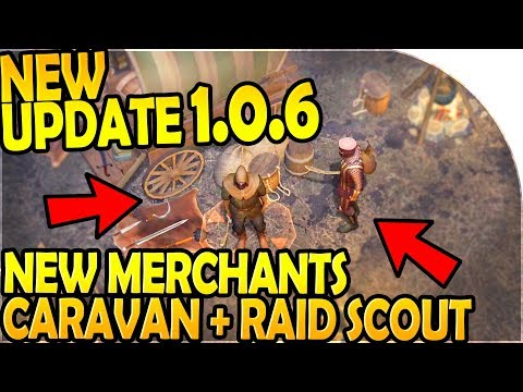 NEW UPDATE 1.0.6 - NEW TRAVELLING MERCHANTS CARAVAN + RAID SCOUTING- Grim Soul Dark Fantasy Survival
