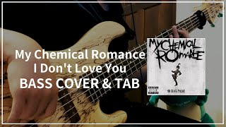#015 My Chemical Romance - I Don't Love You (Bass cover u0026 Tab)