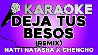 Natti Natasha x Chencho Corleone - Deja Tus Besos (Remix) 💋 KARAOKE