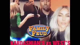 KARDASHIAN'S vs WEST'S on Family Feud