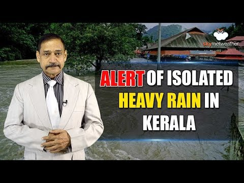 Two More Days Of Rain In Kerala, Heavy Rainfall Likely In Pockets | Skymet Weather