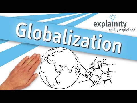 Globalization easily explained (explainity® explainer video)