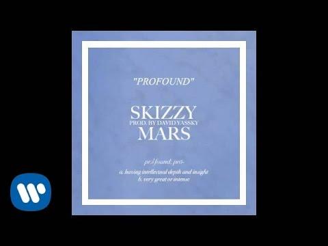 Skizzy Mars -- Profound [Official Audio]