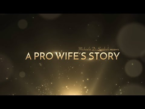 A PRO WIFE