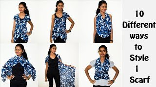 10 Different Ways to Style/Wear/Convert/Revamp/Re-Use 1 Scarf/Dupatta ||No Sew DIY
