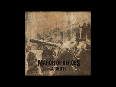 March Of Heroes - La Chute + Bonus CD (2011)