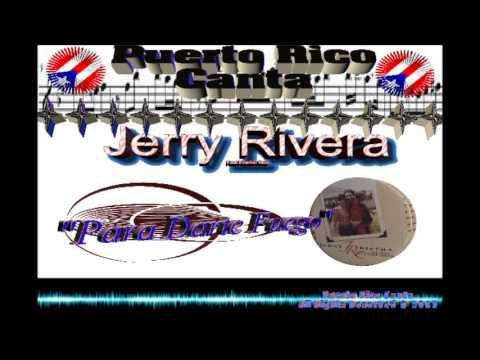 Jerry Rivera (Feat Frankie Ruiz)
