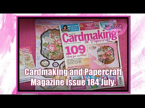 Cardmaking And Papercraft Magazine July Issue 184 Youtube