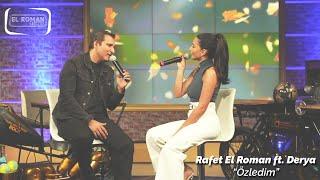 Rafet El Roman & Derya \