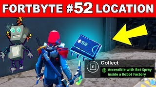 ACCESSIBLE WITH BOT SPRAY INSIDE A ROBOT FACTORY - FORTNITE FORTBYTE 52 Location Guide