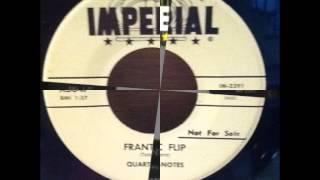 Quarter-Notes - Frantic Flip / Canadian Sunset - Bison 757 - 1959 / Imperial X5647 - 1960