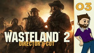 Let's Play: Wasteland 2: Directors Cut - Part 3 - A.G. Center - (Gameplay/Playthrough PC)