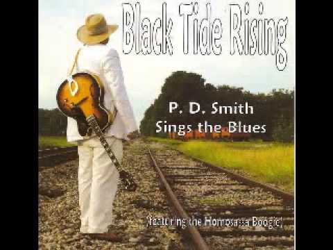 P  D  Smith - Black Tide Rising - 2010 - Schoolin' Them Dice - Dimitris Lesini Blues