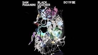 DC119 - Sam Paganini - Black Leather - Drumcode
