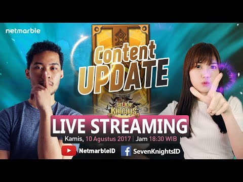 Seven Knights Live Streaming#110 - Content Update
