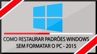 Como Restaurar o PC aos Padrões de Fábrica - Windows 8 - 8.1