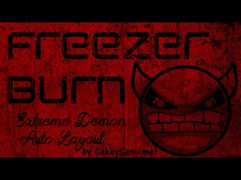 Geometry Dash - FreezerBurn by CakeySan/KawaiiCakes (me) - Upcoming Extreme Demon