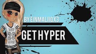 Get Hyper - Full MEP [MSP]♥