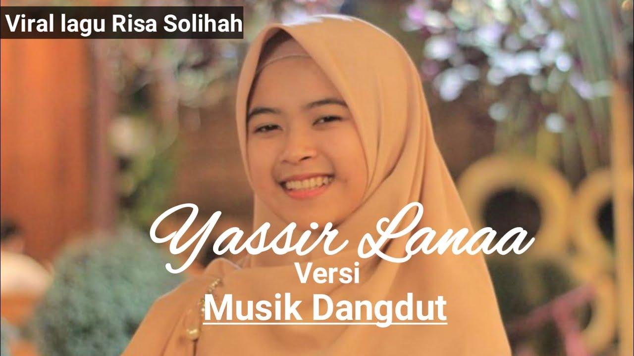 Yassir Lanaa - Risa Solihah ll Versi Musik Dangdut Koplo [Lirik]