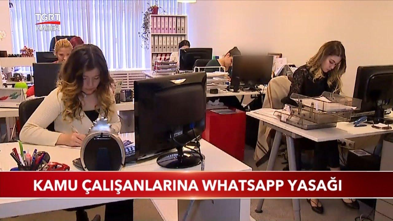 Kamu Çalışanlarına Whatsapp Yasağı - YouTube