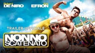 Nonno scatenato (Robert De Niro, Zac Efron) - Trailer italiano ufficiale [HD]