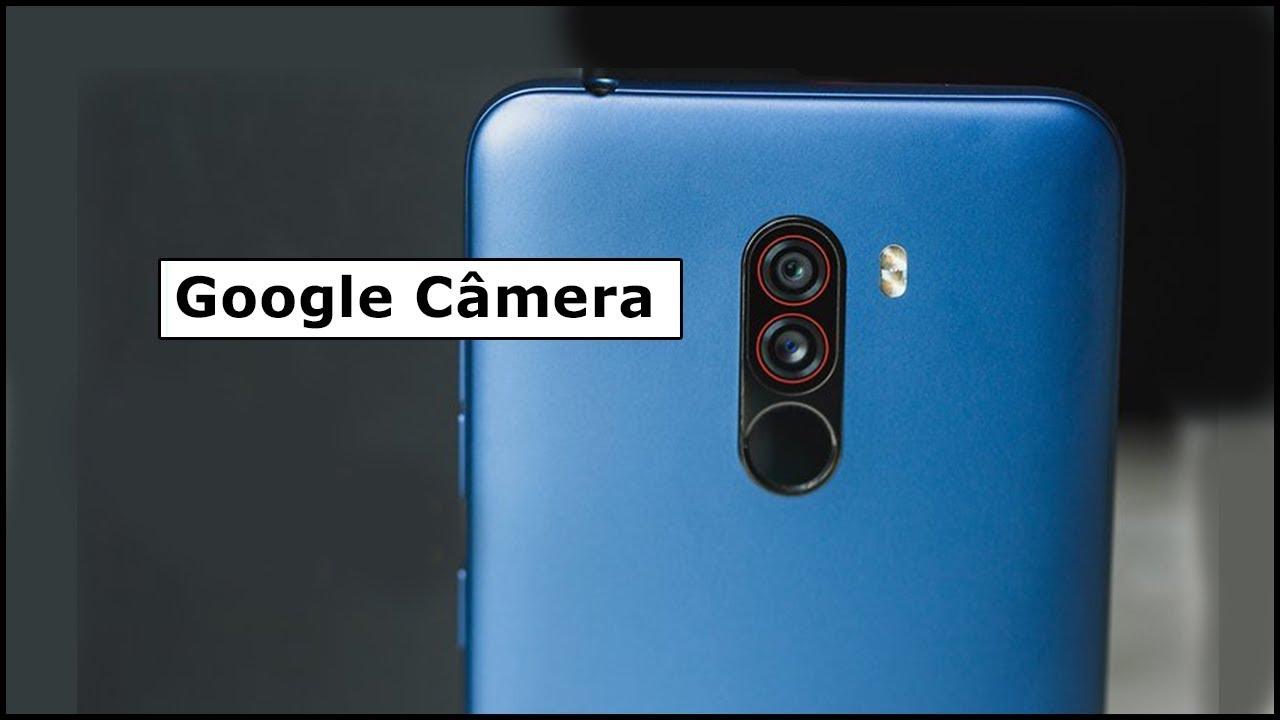 Baixe o Google Camera GCAM para o Xiaomi Pocophone F1 - YouTube