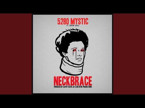 Neckbrace (feat. Throw Logic)