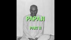 Talks on Sri Ramana Maharshi: Narrated by David Godman - Papaji (Part II)
