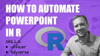 How To Automate PowerPoint Slides with R   R-Tip 003