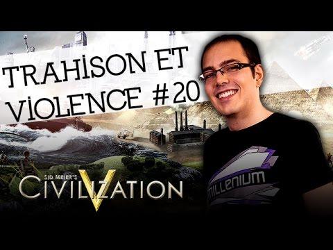 Civilization V FR - 1h30 de trahison et de violence #20