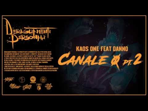 5 . Kaos One ft Danno - Canale 0 pt.2