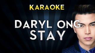 Daryl Ong - Stay | Official Karaoke Instrumental Lyrics Cover Sing Along