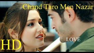 Chand taro men nazar aaye chahra tera || Love Songs || MUrat and Hayat