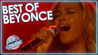 BEST OF BEYONCE On The X Factor And Idol! | Top Talent