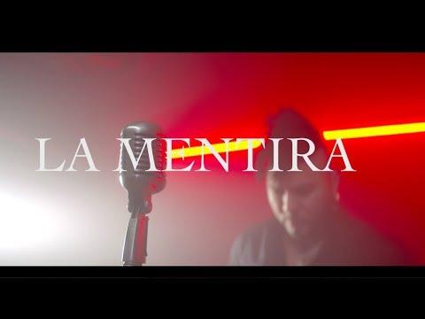 Chacal - La Mentira ( Vídeo Oficial )