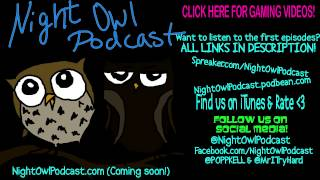 Night Owl Podcast #5 - #Hero & Nurture