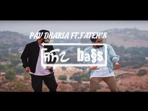 Pav Dharia - NAIN[BASS BOOSTED] (ft.Fateh) | [SOLO] - White Hill Music- New Punjabi Songs 2017