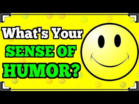 What Type Of SENSE OF HUMOR Do You Have?