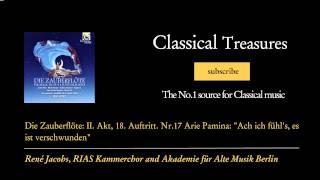 "Wolfgang Amadeus Mozart - Die Zauberflöte: II. Akt, 18. Auftritt. Nr.17 Arie Pamina: ""Ach ic..."