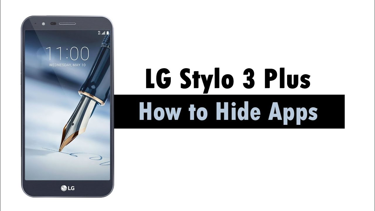 LG Stylo 3 Plus How to Hide Apps