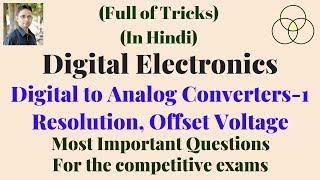 D2A Converter | Most Important Questions (Digital Electronics-65) by SAHAV SINGH YADAV