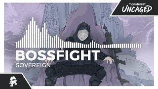 Bossfight - Sovereign [Monstercat Release]